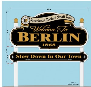 New Berlin Signs To Tout 'Small Town' Designation, Remind Motorists To Slow Down